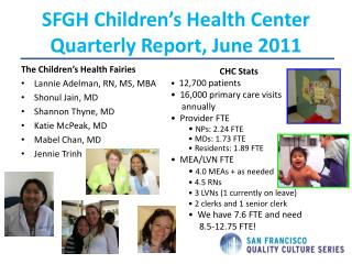 SFGH Children's Health Center Quarterly Report, June 2011