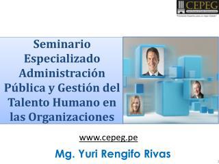 Seminario Especializado Administración Pública y Gestión del Talento Humano en las Organizaciones
