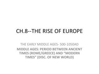 CH.8--THE RISE OF EUROPE