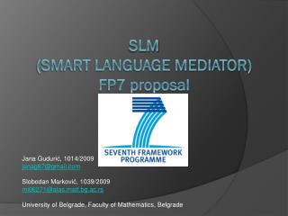 Slm (Smart language mediator) FP7 proposal .
