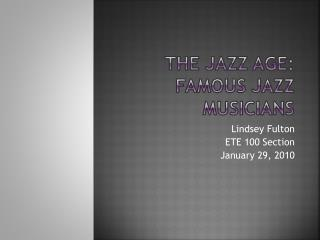 The jazz age: Famous Jazz musicians