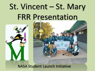 St. Vincent – St. Mary  FRR Presentation