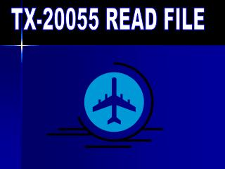 TX-20055 READ FILE