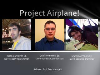 Project Airplane!