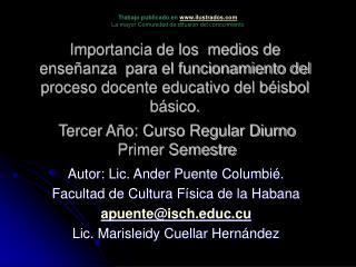 Importancia de los  medios de ense anza  para el funcionamiento del proceso docente educativo del b isbol b sico.