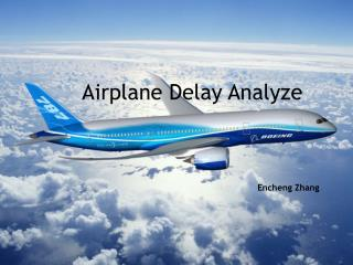 Airplane  Delay  Analyze