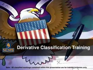 Derivative Classification  Training