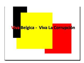 Viva Belgica Viva La Corrupci
