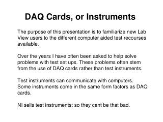 DAQ Cards, or Instruments