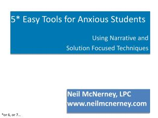 5*  Easy Tools for Anxious  Students
