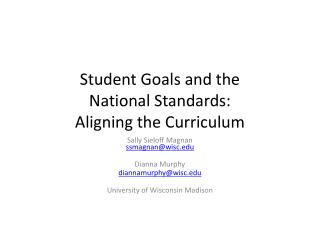 Student Goals and the  National Standards:  Aligning the Curriculum