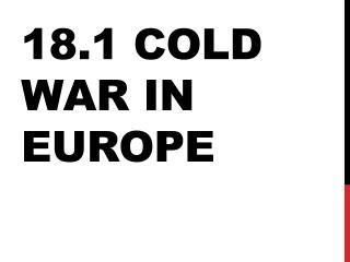 18.1 Cold War in Europe