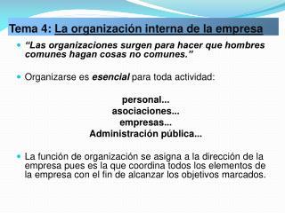 Tema 4: La organizaci n interna de la empresa
