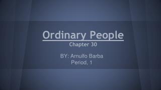Ordinary People Chapter 30