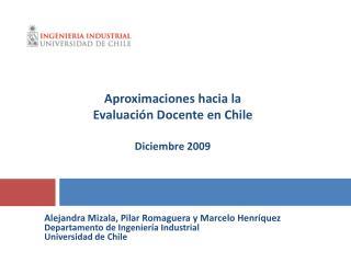 Alejandra Mizala, Pilar Romaguera y Marcelo Henr quez Departamento de Ingenier a Industrial Universidad de Chile
