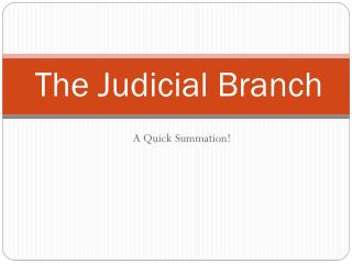 The Judicial Branch