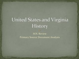 United States and Virginia History