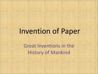 Great Inventions in the History of Mankind