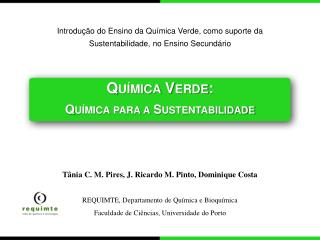Qu�mica Verde: Qu�mica para a Sustentabilidade