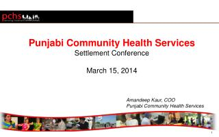Punjabi Community Health Services Settlement Conference March 15, 2014