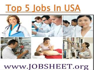 Top 5 Jobs In USA