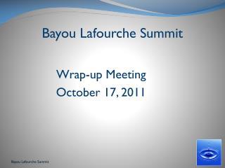 Bayou Lafourche Summit