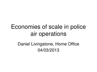 Economies of scale in police air operations