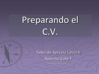 Preparando el  C.V.