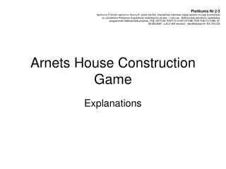 Arnets House Construction Game