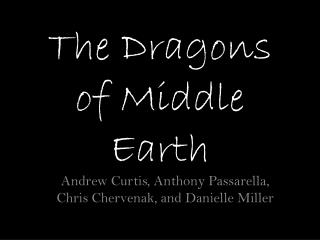 The Dragons of Middle Earth