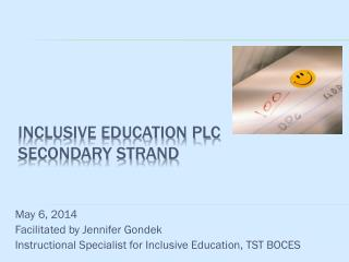 Inclusive education plc secondary strand