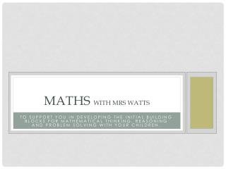 Maths  with Mrs Watts