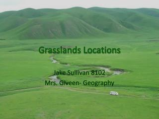 Grasslands Locations