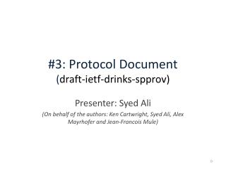 #3: Protocol Document ( draft- ietf -drinks- spprov )