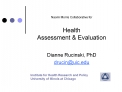 Naomi Morris Collaborative for    Health   Assessment  Evaluation