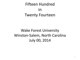 Fifteen Hundred  in  Twenty Fourteen