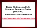 Space Medicine and Life Sciences Research Center        SMLSRC