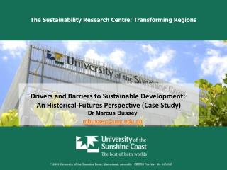 The Sustainability Research Centre: Transforming Regions
