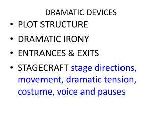 DRAMATIC DEVICES