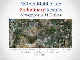 NOAA Mobile  Lab  Preliminary Results November 2011 Drives