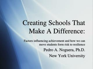 Creating Schools That Make A Difference: