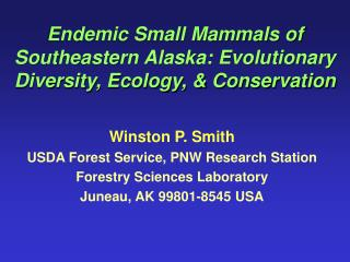 Endemic Small Mammals of Southeastern Alaska: Evolutionary Diversity
