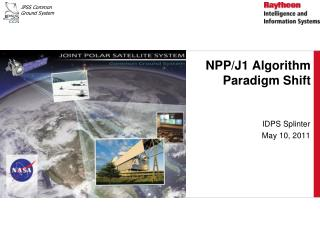 NPP/J1 Algorithm Paradigm Shift