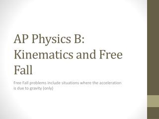 AP Physics B: Kinematics and Free Fall