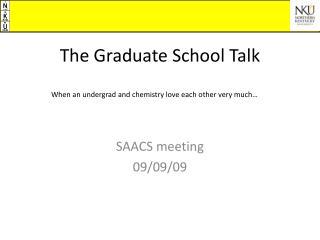 The Graduate School Talk