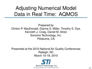 Adjusting Numerical Model  Data in Real Time:  AQMOS
