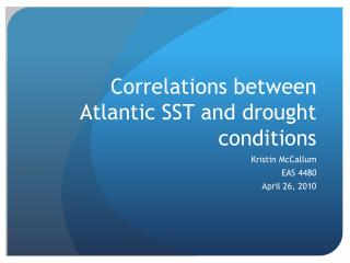 Correlations between Atlantic SST and drought conditions