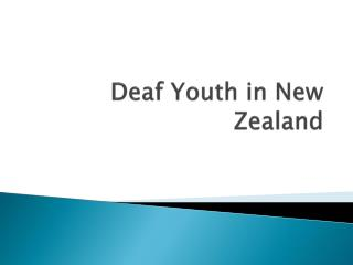 Deaf Youth in New Zealand