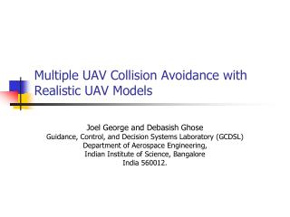 Multiple UAV Collision Avoidance with Realistic UAV Models
