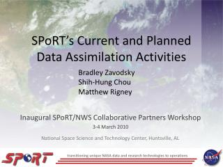 SPoRT's  Current and Planned Data Assimilation Activities